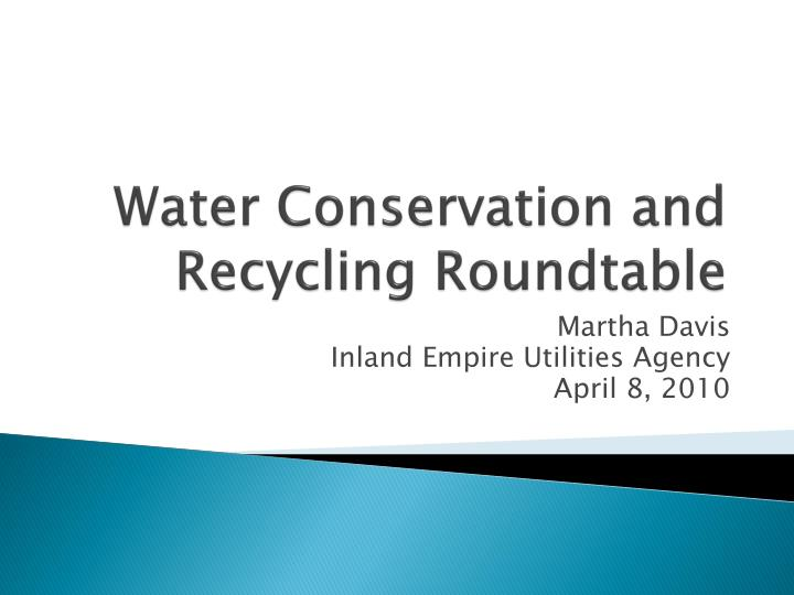 water conservation and recycling roundtable n.