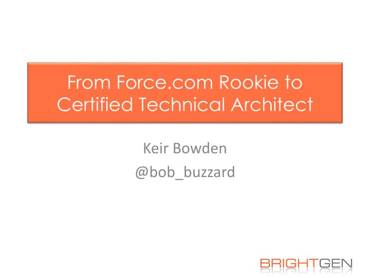 Ppt From Force Rookie To Certified Technical Architect Powerpoint