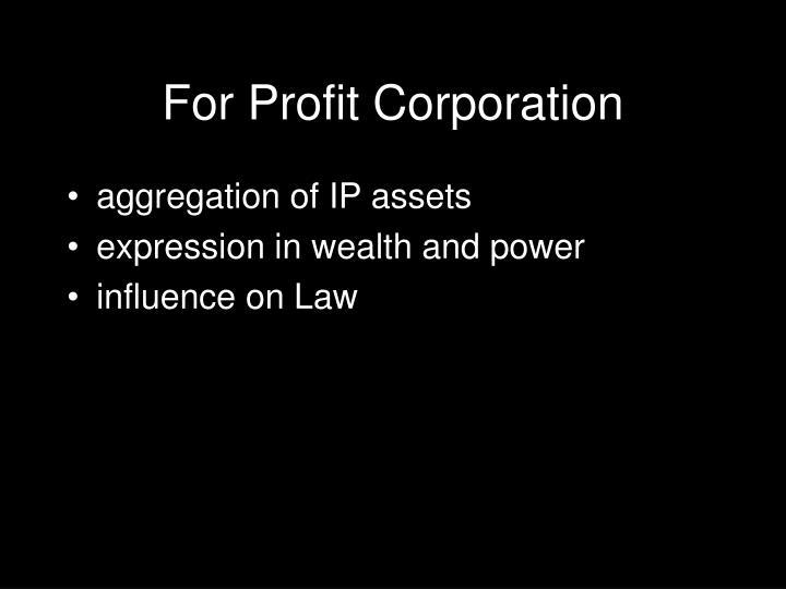 For Profit Corporation