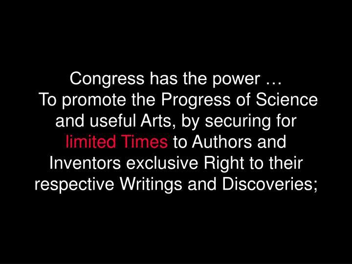 Congress has the power …
