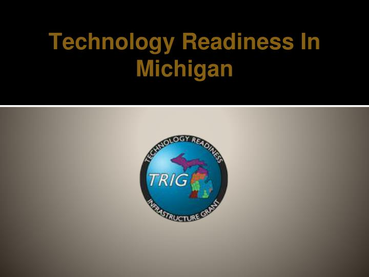 technology readiness in michigan n.