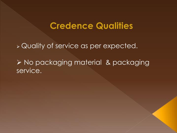 Credence Qualities