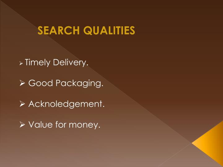 SEARCH QUALITIES