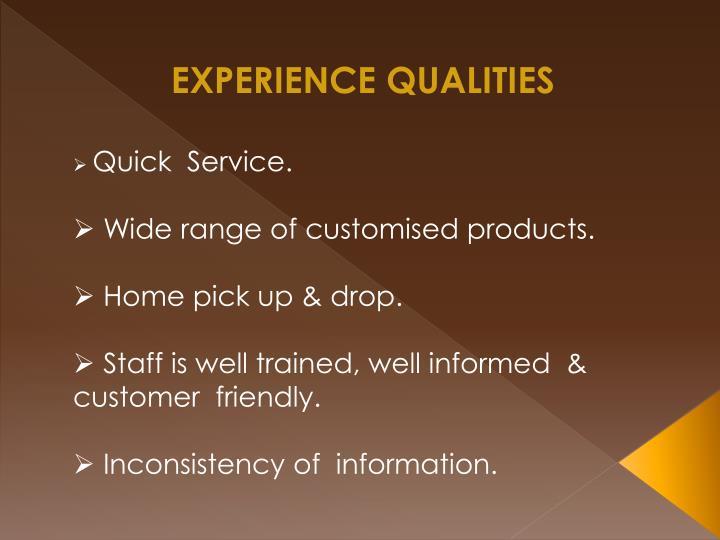EXPERIENCE QUALITIES