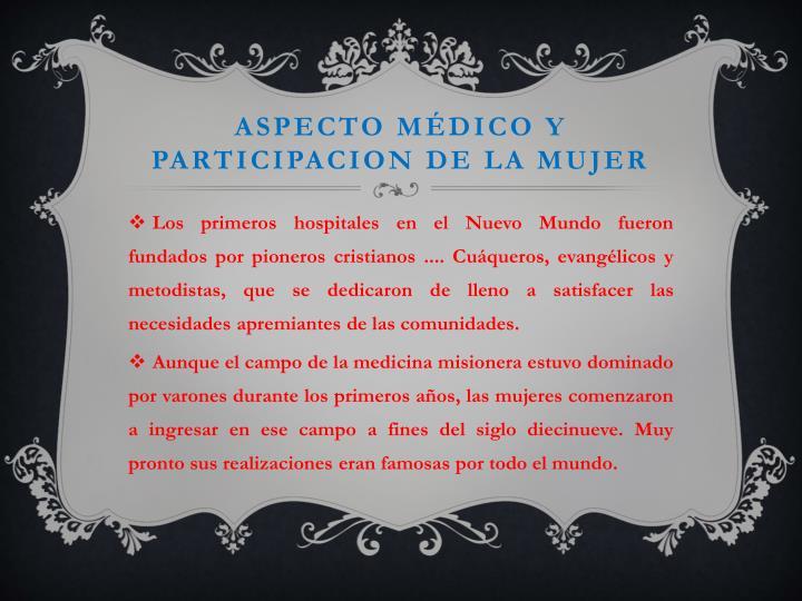ASPECTO MÉDICO Y PARTICIPACION DE LA MUJER