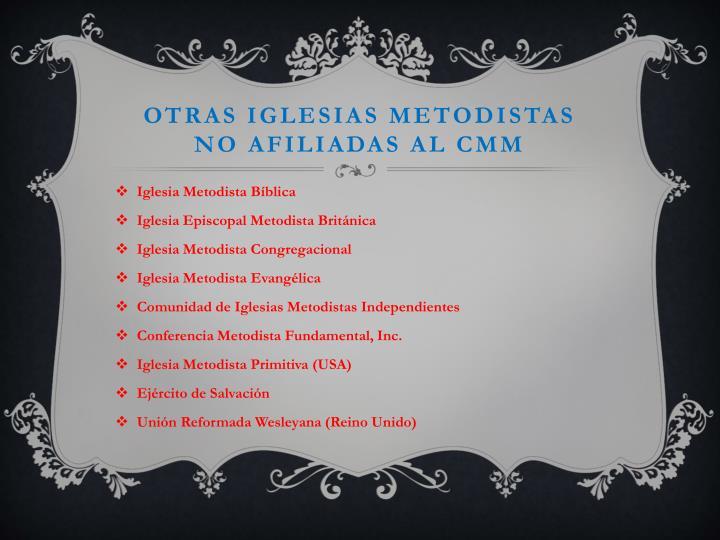 OTRAS IGLESIAS METODISTAS