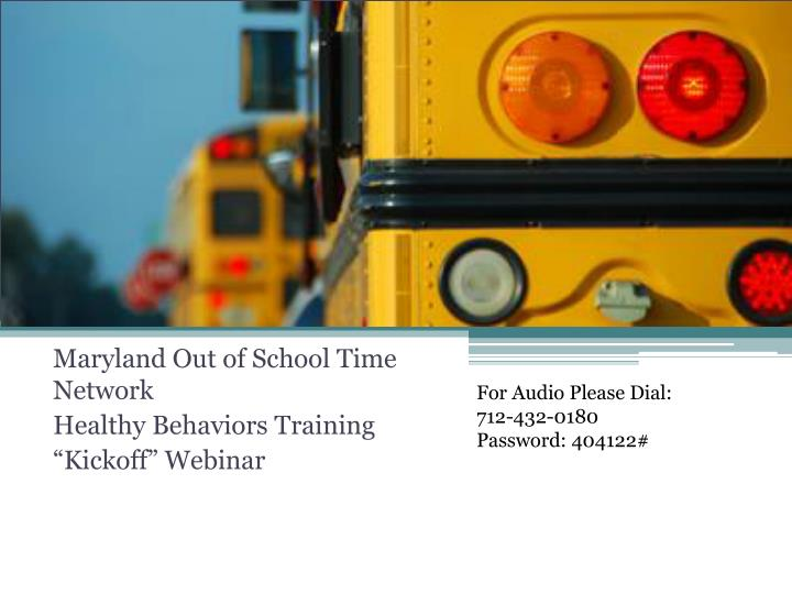 maryland out of school time network healthy behaviors training kickoff webinar n.