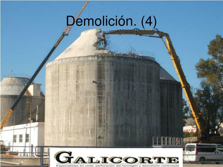 Demolición. (4)