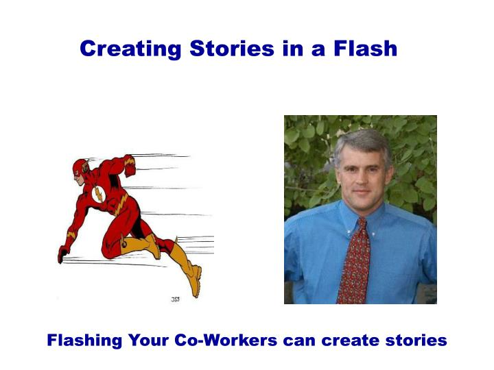 Creating Stories in a Flash