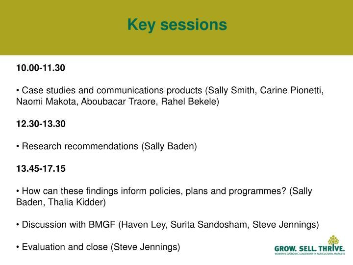 Key sessions