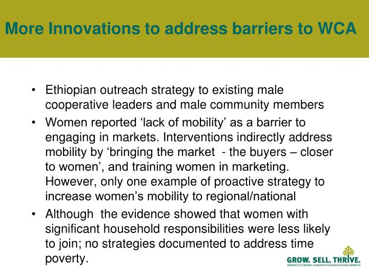 More Innovations to address barriers to WCA