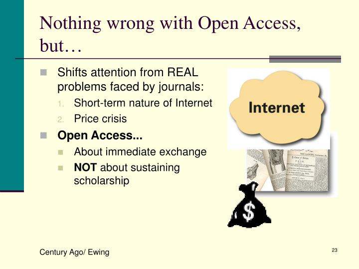 Nothing wrong with Open Access, but…