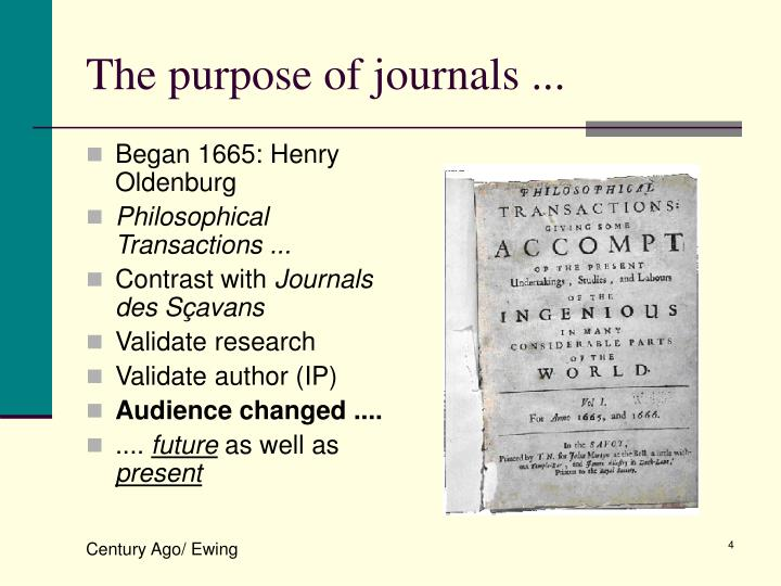 The purpose of journals ...