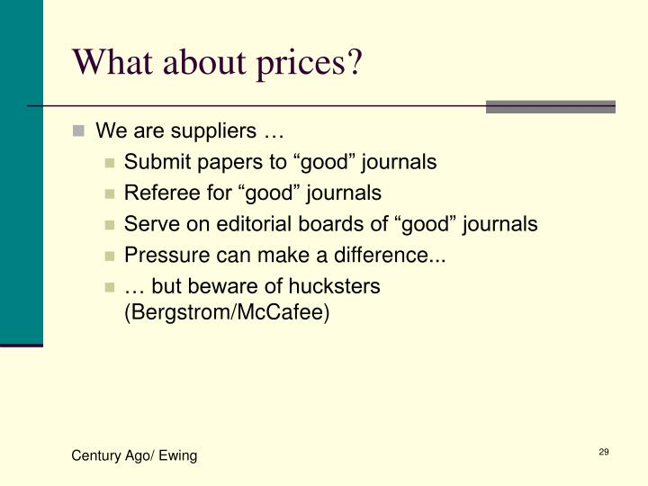 What about prices?
