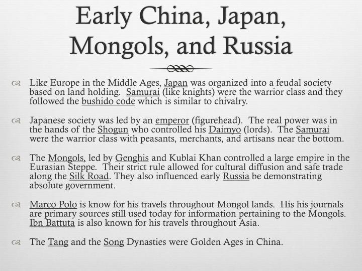Early China, Japan, Mongols, and Russia