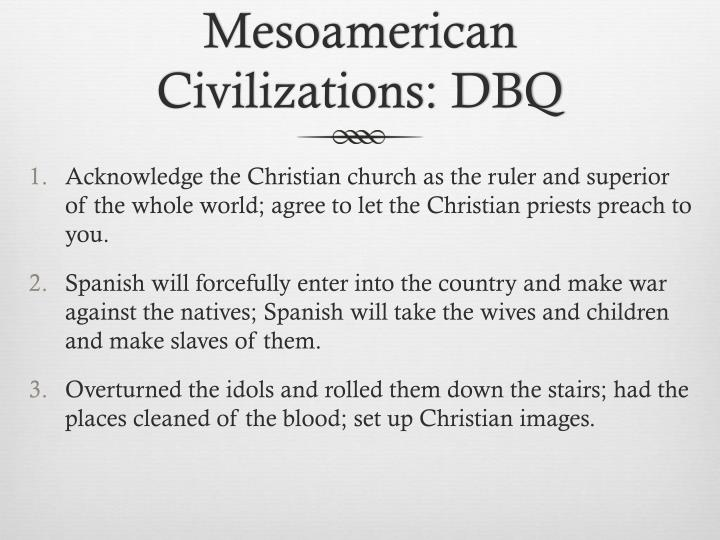 Mesoamerican Civilizations: DBQ