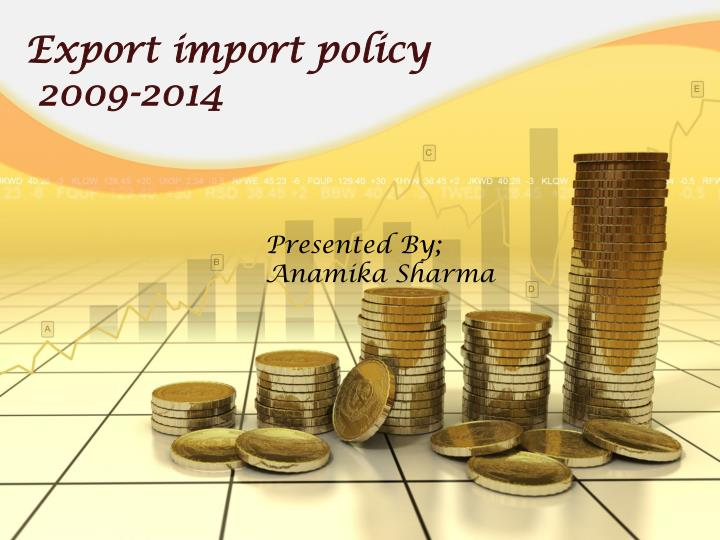 export import policy 2009 2014 n.