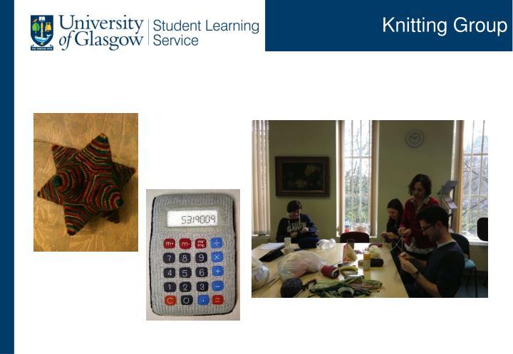 Knitting Groups Glasgow : Ppt improving transition into university life through