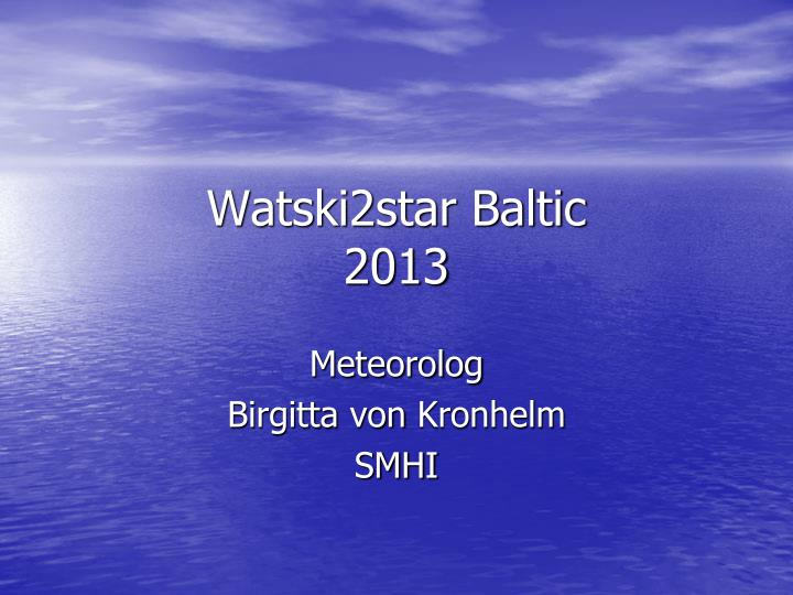 watski2star baltic 2013 n.