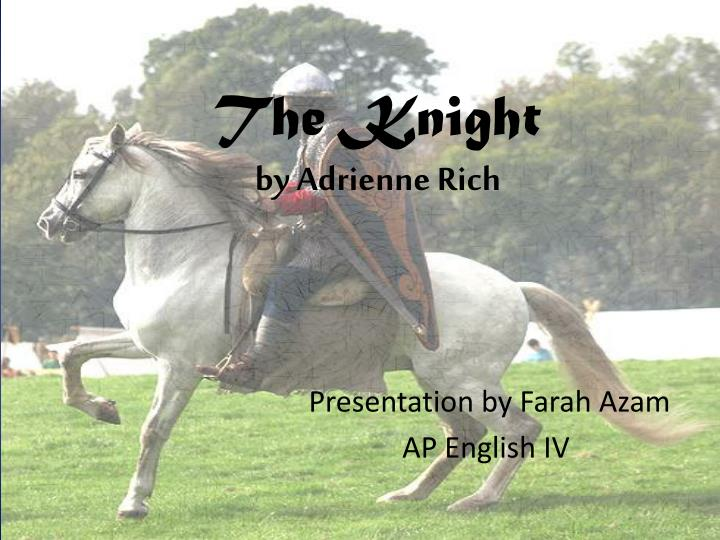 the knight by adrienne rich n.