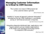 managing customer information is critical to crm success