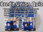 credit union quiz