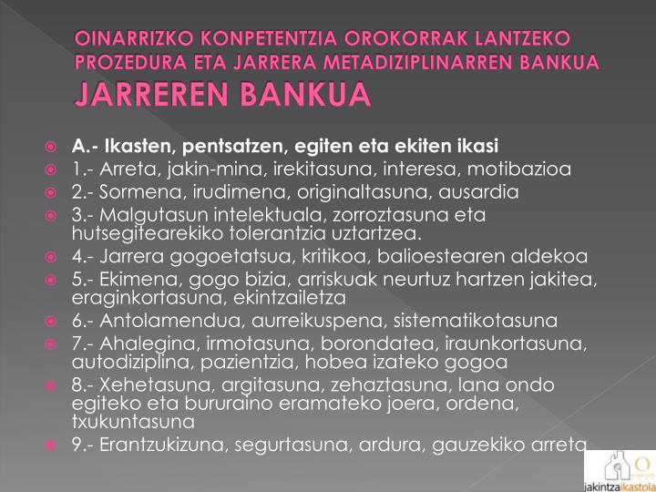 OINARRIZKO KONPETENTZIA OROKORRAK LANTZEKO PROZEDURA ETA JARRERA METADIZIPLINARREN BANKUA