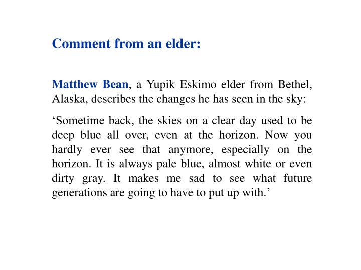 Comment from an elder: