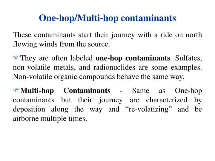One-hop/Multi-hop contaminants