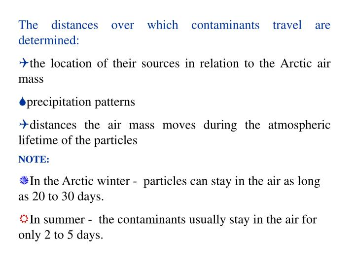 The distances over which contaminants travel are determined: