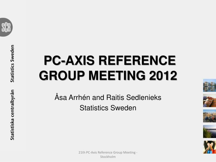 pc axis reference group meeting 2012 n.