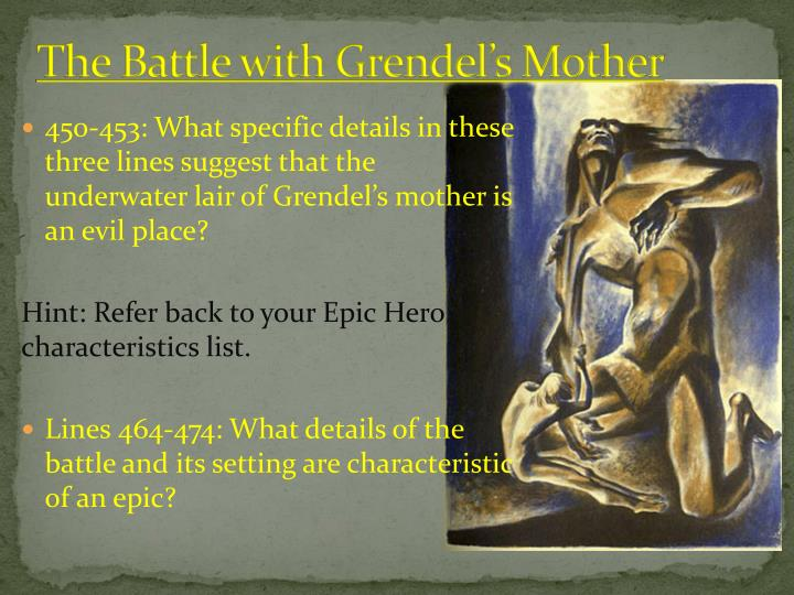 grendel s mother and beowulf reading questions Get an answer for 'describe the battle between beowulf and grendel's mother' and find homework help for other beowulf questions at enotes.