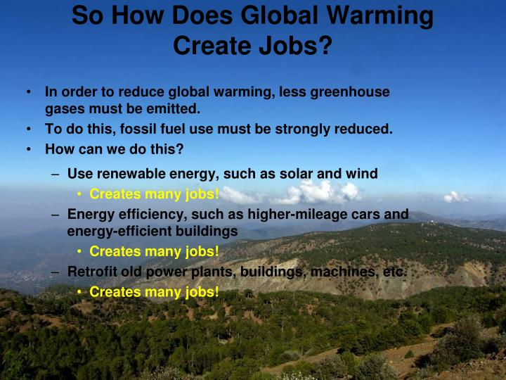 So How Does Global Warming Create Jobs?