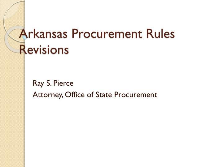 Arkansas procurement rules revisions