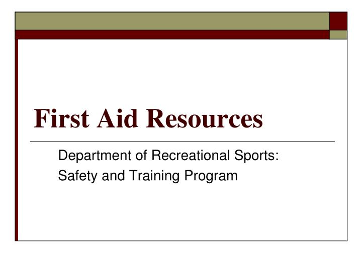 first aid resources n.