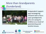 more than grandparents sunderland