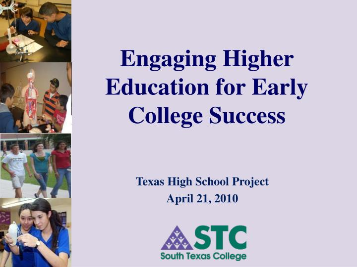 engaging higher education for early college success n.