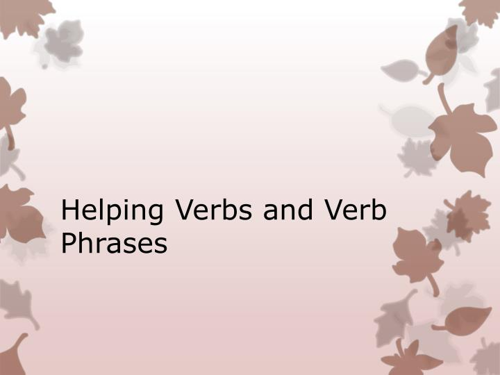helping verbs and verb phrases n.