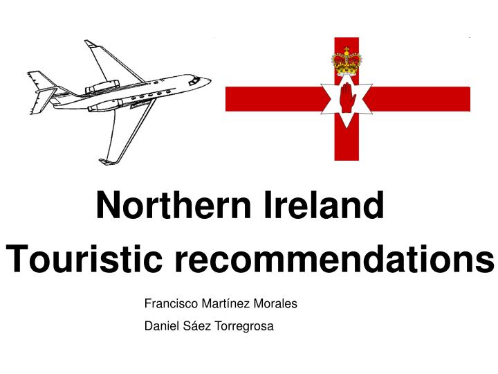 northern ireland touristic recommendations n.