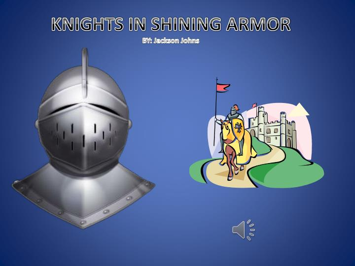knights in shining armor by jackson johns n.