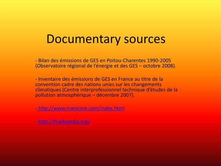 Documentary sources