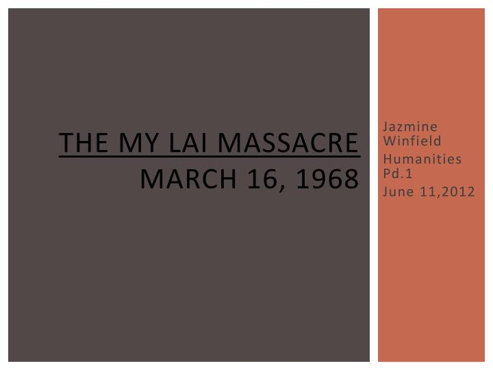 a description of my lai 4a history class book report on march 1968 The my lai massacre of 1968  environmental movement with her book silent 1973 required the president to report all committance of us troops to.