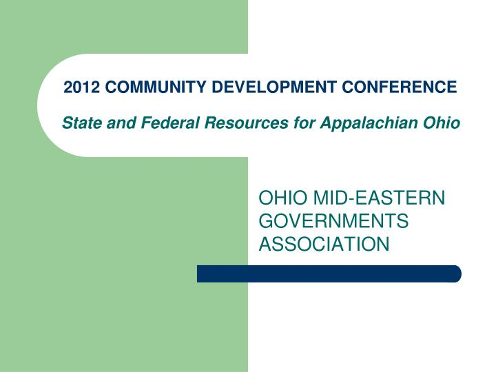 2012 community development conference state and federal resources for appalachian ohio n.