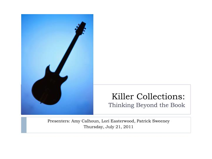 killer collections thinking beyond the book n.