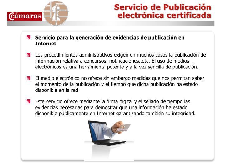 Servicio de Publicación electrónica certificada