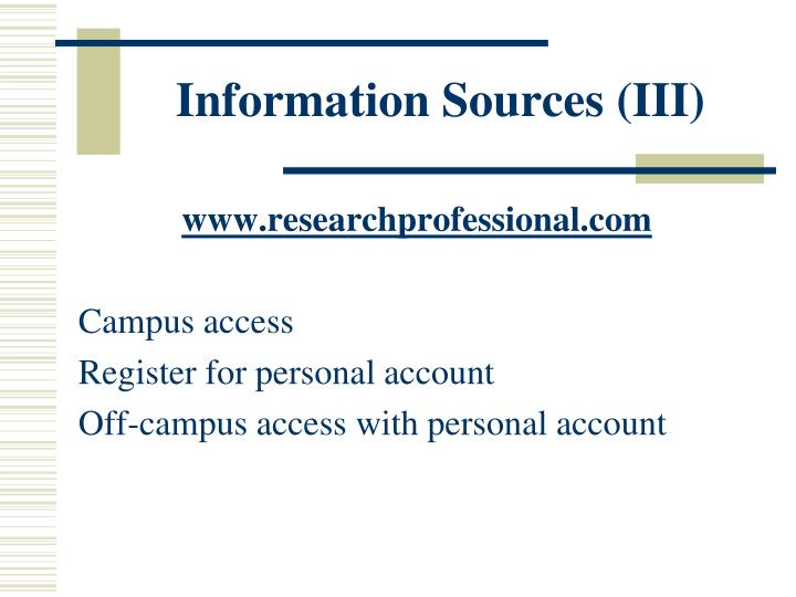 Information Sources (III)