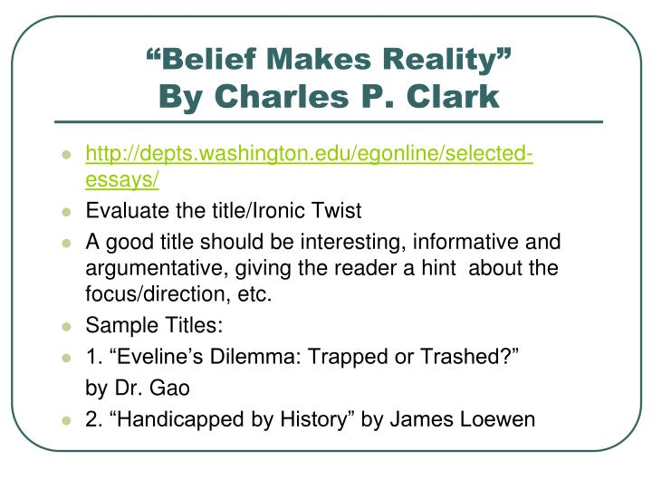 belief makes reality by charles p clark n.