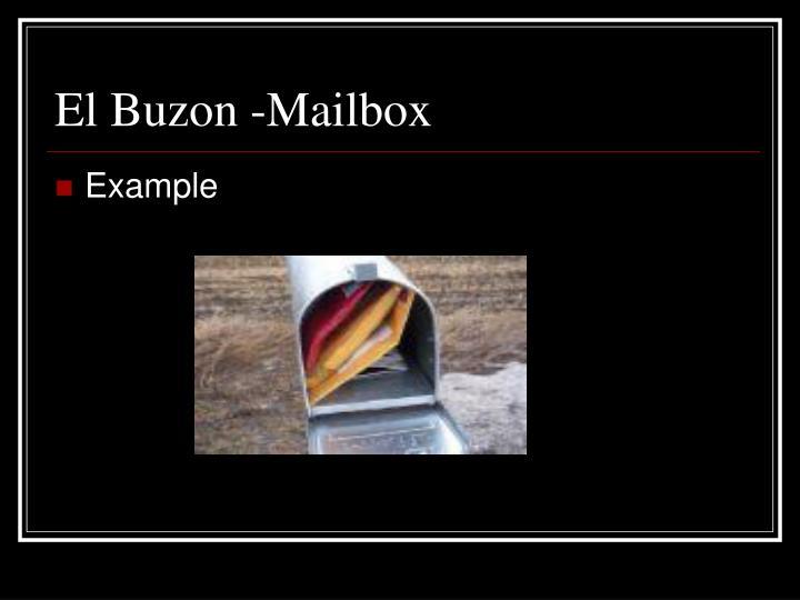 El Buzon -Mailbox