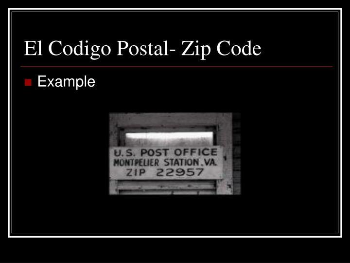 El Codigo Postal- Zip Code