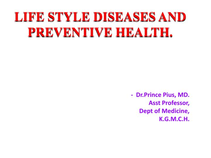 life style diseases and preventive health n.